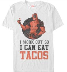 DEADPOOL WORKOUT FOR TACOS T SHIRT