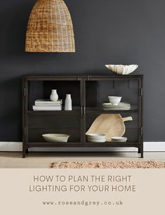 How to Plan the Right Lighting for your Home | Rose & Grey