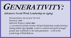 Social Work Leadership Institute: Generativity Fall 2013
