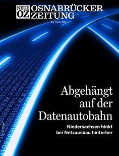 Niedersachsen warnt: Ausbau-Ziel des Bundes droht im Westen des Landes zu scheitern. Das ist unser Cover-Thema für die App-Ausgabe am Donnerstag, 25. April. www.noz.de/digitalabo