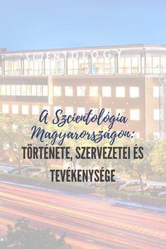 Szcientológia - A Szcientológia Magyarországon: története, szervezetei és tevékenysége - Olvasd el a teljes cikket Multi Story Building