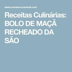 Receitas Culinárias: BOLO DE MAÇÃ  RECHEADO DA SÃO