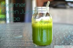 Beginner Green Juice Recipe by Elizabeth Rider. Get more healthy drink recipes at www.elizabethrider.com