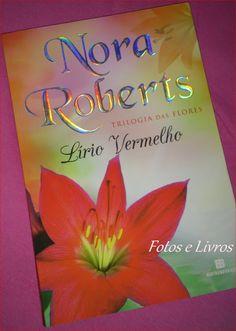 Lírio Vermelho - Trilogia das Flores #03