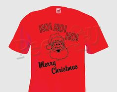 Ho Ho Ho Father Christmas T Shirt, Xmas Garment, Christmas Gift, Birthday Gift, Soft Crew Neck, Unisex Tee Shirt