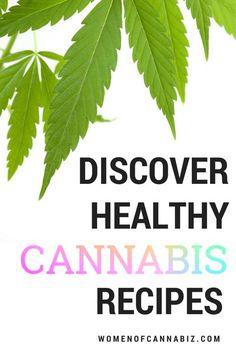 Discover healthy #cannabis recipes