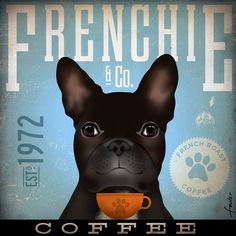 French Bulldog Coffee Company illustration graphic art on canvas 12 x 12 by stephen fowler. $80.00, via Etsy.