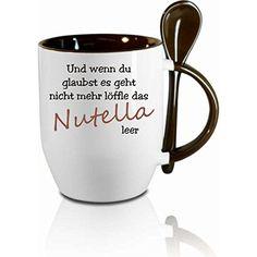Und wenn du glaubst es geht nicht mehr löffle das Nutella leer - Tasse als Geschenk für Freunde oder als netten Gag für Kollegen