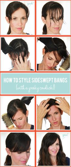 How to style bangs with cowlicks -- for the day when I am courageous enough to re-enter the world of fringe ... one I left behind 10 years ago, due to frustration of a perpetually raging cowlick war. :)