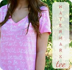 Watermark Tee Tutorial by Sweet Verbana | Ucreate - would be so cool to do with some LotR quotes!