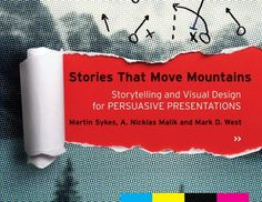 stories that move mountains - effective presentation design tips