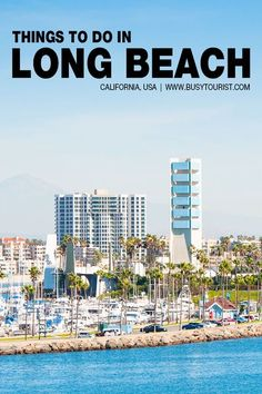 Wondering what to do in Long Beach, CA? This travel guide will show you the top attractions, best activities, places to visit & fun things to do in Long Beach here. Start planning your itinerary & bucket list now! #longbeach #california #californiatravel #travelcalifornia #usatravel #usaroadtrip #travelusa #ustraveldestinations #ustravel #americatravel #travelamerica California Travel Guide, Long Beach California, California Destinations, Travel Guides, Travel Tips, Travel Goals, Cool Places To Visit, Places To Go, Road Trip Usa