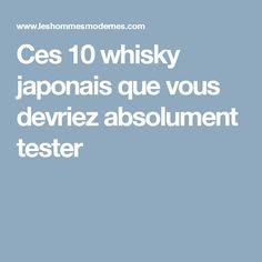 Ces 10 whisky japonais que vous devriez absolument tester