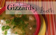 Chicken Gizzards & Broth.. SO Easy and SO YUMMY!