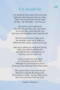 For all who have had to choose to put down a beloved pet.