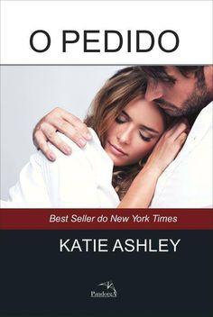 """News: Divulgada capa de """"O Pedido"""", sequência de """"A Proposta"""", de Katie Ashley"""