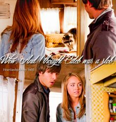 """heartlandsjourney: """"""""And I thought Caleb was a slob. Heartland Quotes, Heartland Tv Show, Spencer Twin, Ty And Amy, Amber Marshall, Want To Be Loved, Season 12, Best Shows Ever, Country Girls"""