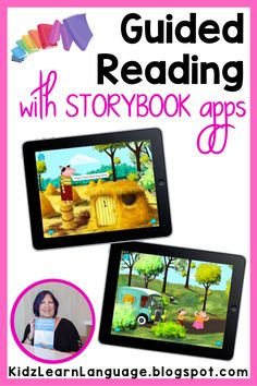 Shared reading can be even more engaging for students with language disorders when you use interactive story apps.