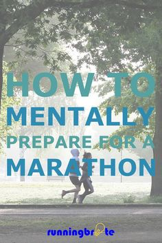 Running a marathon isn't an easy thing to do. It's extremely important to mentally prepare for a marathon in order to perform to the best of your abilities.