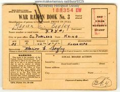 wwii ration card...food, fuel, anything rubber...so many things were rationed so that our fighting forces would have what they needed