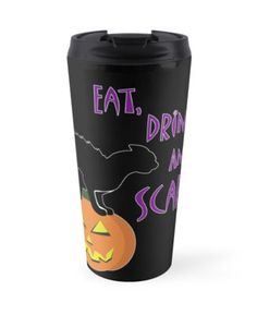 Eat, Drink, and be Scary! Travel Mug #cats #kittens #pumpkin #pets #animals