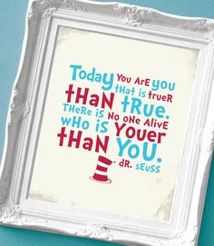 Dr Seuss Quote Print for a Kid's Room, via Etsy.