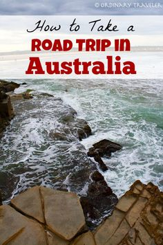 Tips for Taking a Road Trip in Australia