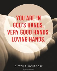 You Are in God's Hands