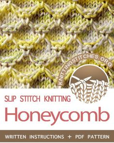 Skills Required: Knit, Purl, Slip stitch and Knit stitch under loose strands Slip Stitch Knitting, Lace Knitting Patterns, Knitting Stiches, Loom Knitting, Knit Stitches, Stitch Patterns, Honeycomb Stitch, Honeycomb Pattern, Learning