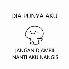 Quotes Lucu, Cinta Quotes, Quotes Galau, Bae Quotes, Tumblr Quotes, Jokes Quotes, Mood Quotes, Funny Quotes, Qoutes