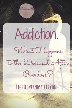 Addiction and overdose. What happens when someone passes of overdose?