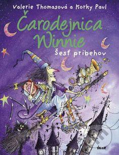 Čarodejnica Winnie - šesť príbehov - Valerie Thomas, Paul Korky