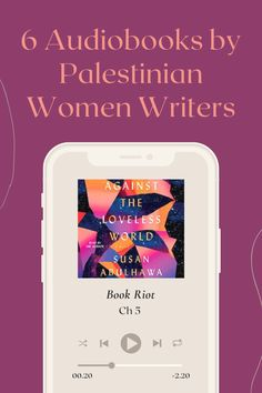 Here are six audiobooks by Palestinian women authors who each tackle different topics around their Palestinian identity and perspective.