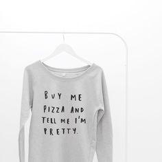 Buy me pizza scoop neck sweater!
