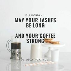 May your lashes be long and your coffee be strong Jwells21.myrandf.com Jenwells21@gmail.com