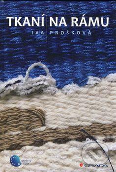 Tkani na ramu (Iva Proskova)