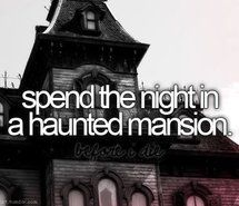 Inspiring picture before i die, bucket list, bucketlist, haunted, haunted house. Resolution: 500x320 px. Find the picture to your taste!