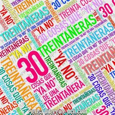 """30 COSAS QUE """"YA NO"""" DE UNA TREINTAÑERA Me temo que eso de """"los 40 son lo nuevos 30″ nos lo hemos tomado muy a pie de la letra.  Y, siguiendo el ejemplo, las que tenemos 30, también nos restamos unos diez años. Nos sumergimos en una eterna juventud, como si ser una mujer adulta fuese un castigo. Algunas, directamente, no han sabido superarlo y se han quedado ancladas en """"la edad de la pava"""", ignorando que, a pesar de estar tremendamente buenísimas, a los 30 ya NO todo vale. ¡sigue leyendo!"""