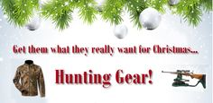 Get them what they really want for Christmas...Hunting Gear! Christmas gift ideas for husbands. http://www.exploreproducts.com/