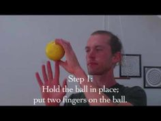How I progressed toward holding a ball on two fingers. There're probably several other routes, but this is the way I learned and it felt pretty intuitive.