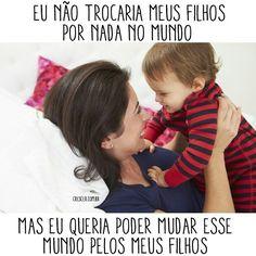 #MudeOMundo #ComecePorVocê