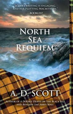North Sea Requiem.  When a small-town Scottish woman discovers a severed leg in the boot of one of the local hockey players' uniforms, it's a big scoop for the Highland Gazette.