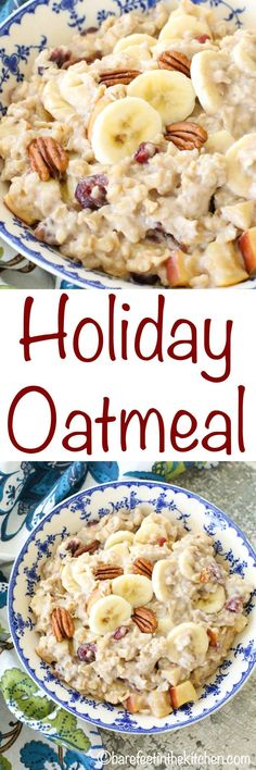 Holiday Oatmeal is a huge hit all year long! get the recipe at barefeetinthekitchen.com