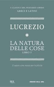 Lucrezio, La natura delle cose  (De Rerum Natura)