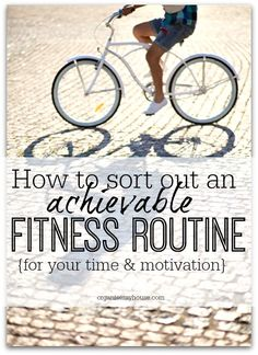 Creating a fitness schedule that works for you in your day to day life