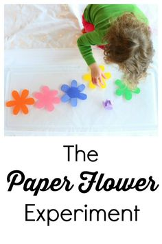 A great description of inquiry science for kids and why it's important! Plus a simple and fun paper flower experiment for them to try.