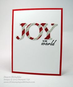 Joy to the World by dostamping - Cards and Paper Crafts at Splitcoaststampers