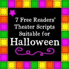 7 Free Readers' Theater Scripts for Halloween