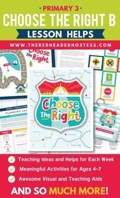 2017 Primary 3 - Choose the Right B lesson helps.  Amazing, print-from-home teaching aids!