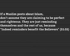 The beauty of Islam there is so much for us to learn, no-one will ever know everything... Islam is perfect muslims are NOT